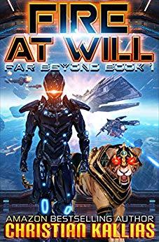 Fire At Will: Far Beyond (Book 1)