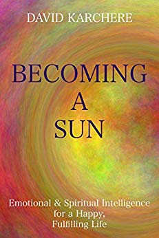 Free: Becoming a Sun: Emotional & Spiritual Intelligence for a Happy, Fulfilling Life