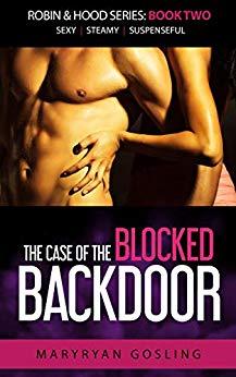 Case of the Blocked Backdoor (Erotic Romance)