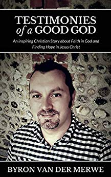Testimonies of a Good God