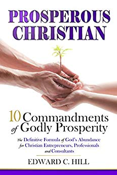 Free: Prosperous Christian: 10 Commandments of Godly Prosperity
