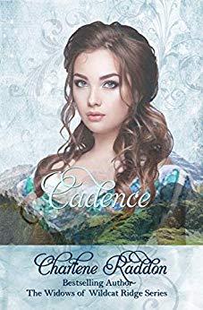Cadence, The Widows of Wildcat Ridge (Book 13)