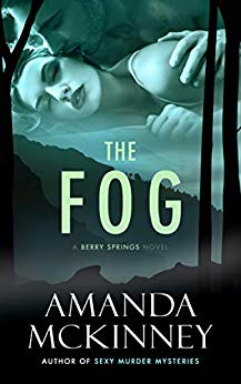 Free: The Fog (A Berry Springs Novel)