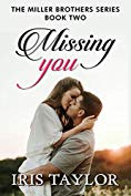 Missing You: A Friends to Lovers Romance