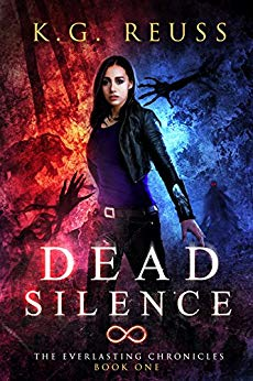Dead Silence (The Everlasting Chronicles, Book 1)