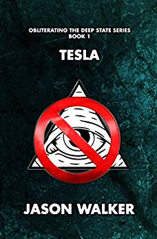 Free: Tesla (Obliterating the Deep State Series Book 1)