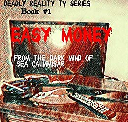 Deadly Reality TV Series Book #1: Easy Money