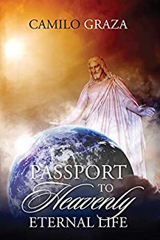 Free: Passport to Heavenly Eternal Life