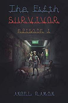 The Fifth Survivor: Epsiode 1