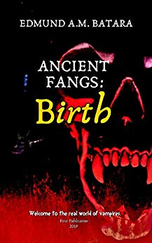Ancient Fangs: Birth (Book One)