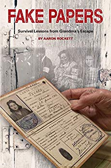 Free: Fake Papers: Survival Lessons from Grandma's Escape