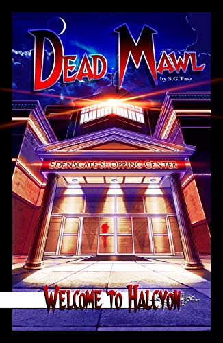 Welcome to Halcyon: Dead Mawl #1