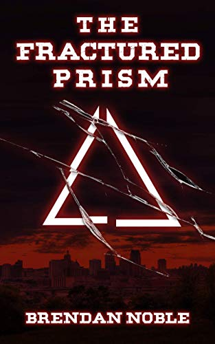 The Fractured Prism (The Prism Files Book 1)