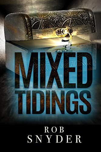 Mixed Tidings