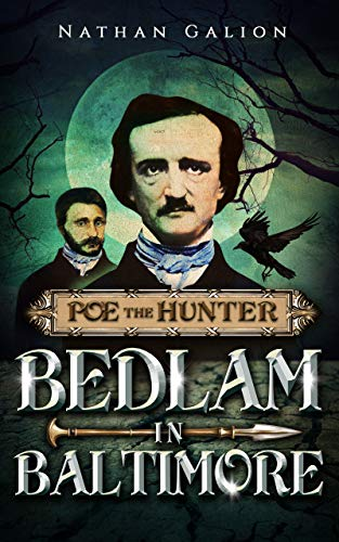 Free: Poe the Hunter: Bedlam in Baltimore