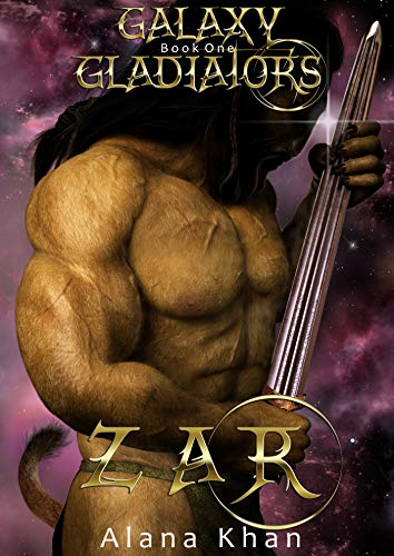 Zar: Book One of the Galaxy Gladiators Series
