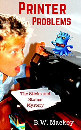 Free: Printer Problems: The Sticks and Stones Mystery