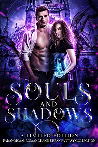 Souls and Shadows (Paranormal Romance and Urban Fantasy Collection)