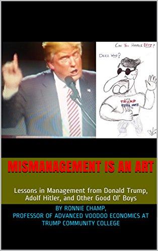 Free: Mismanagement Is an Art (Satire)
