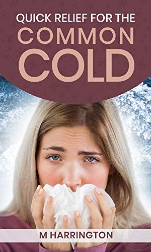 Quick Relief for the Common Cold