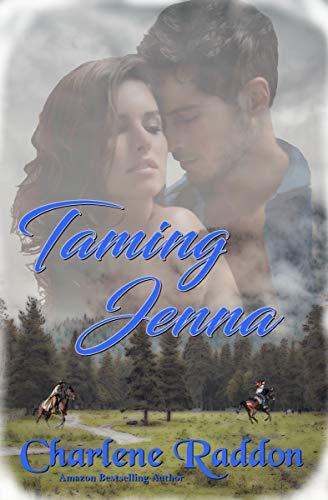 Taming Jenna (Western Historical Romance)