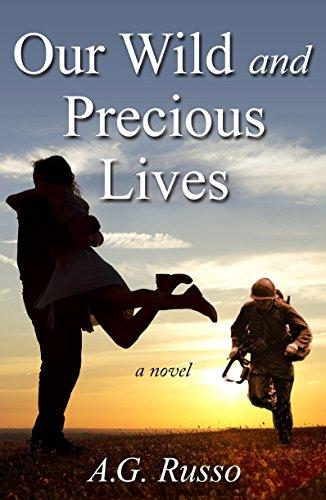Our Wild and Precious Lives