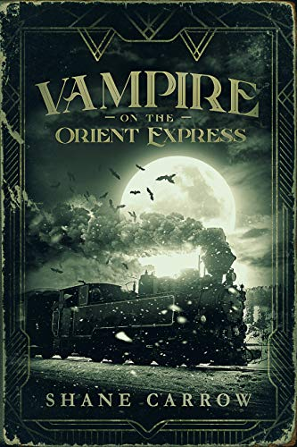 Free: Vampire on the Orient Express