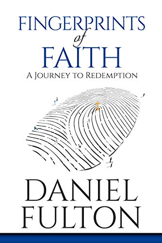 Free: Fingerprints of Faith: A Journey to Redemption