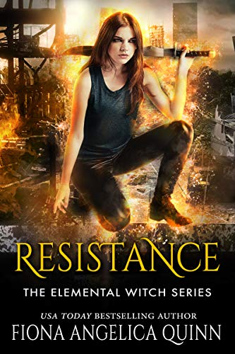 Free: Resistance (The Elemental Witch Series Book 1)