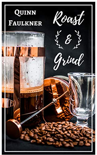 Roast & Grind: A Gay Coffee Shop Romance