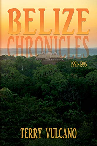 Free: Belize Chronicles 1991-1995