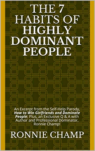 Free: The 7 Habits of Highly Dominant People