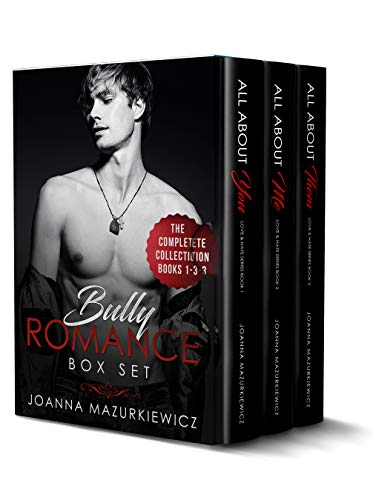 Bully Romance Box Set: The Complete Collection Books 1-3