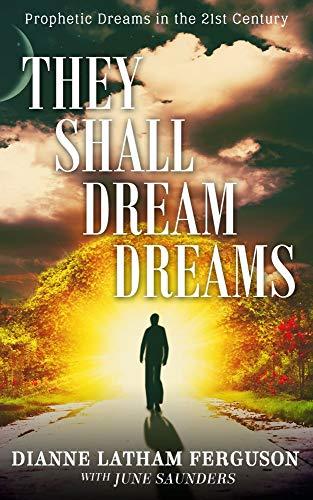 THEY SHALL DREAM DREAMS