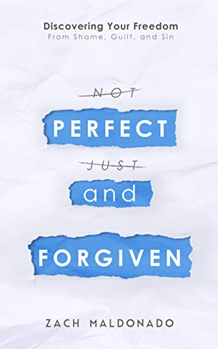 Perfect and Forgiven