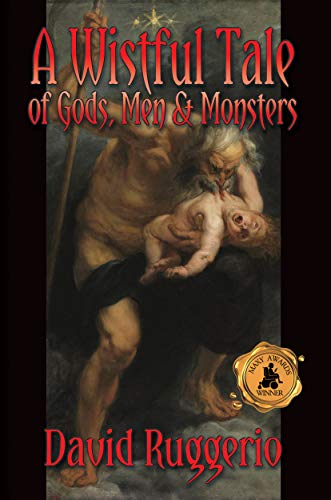 Free: A Wistful Tale of Gods, Men and Monsters