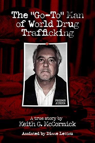 "Free: John Alan Brooks: The ""Go-To"" Man of World Drug Trafficking"