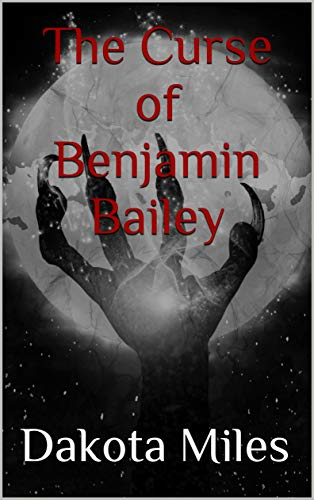 Free: The Curse of Benjamin Bailey
