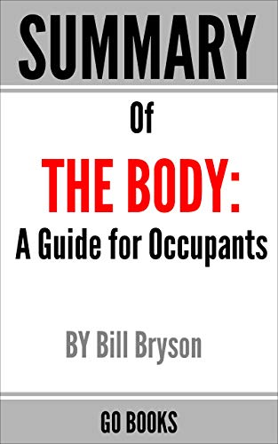 Free: Summary of The Body: A Guide for Occupants
