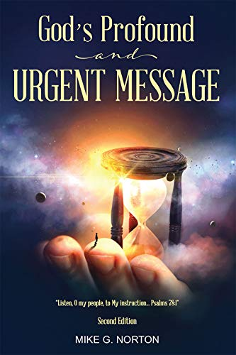 Free: God's Profound and Urgent Message