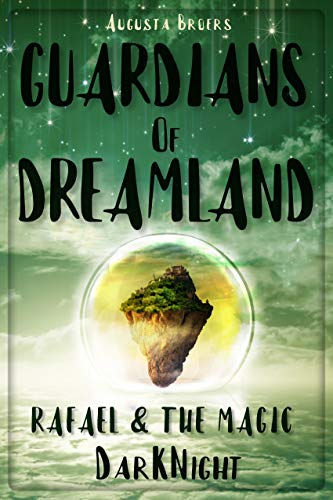 Guardians Of Dreamland – Rafael & The Magic DarKNight