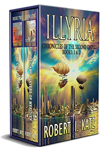 Free: Illyria: Chronicles of the Second Empire Books: 1 & 2