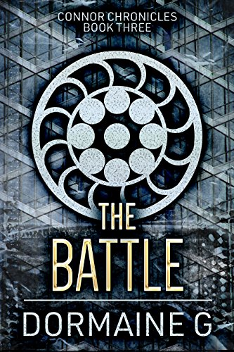 The Battle (Connor Chronicles Book 3)