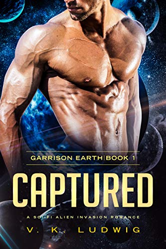 Captured: A Sci-Fi Alien Invasion Romance