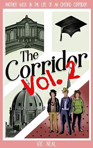 Free: The Corridor (Volume 2)