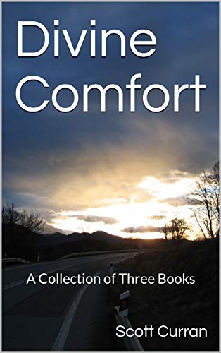 Free: Divine Comfort: A Collection of Three Books