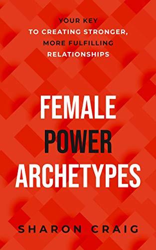 Free: Female Power Archetypes