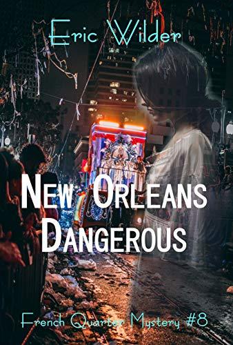 New Orleans Dangerous