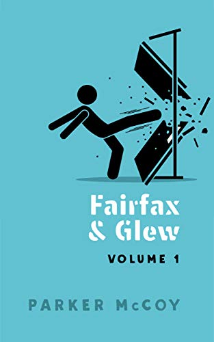 Fairfax and Glew (Volume 1)