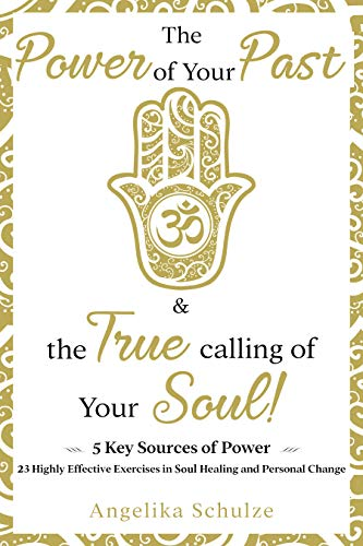The Power of Your Past & The True Calling of Your Soul!